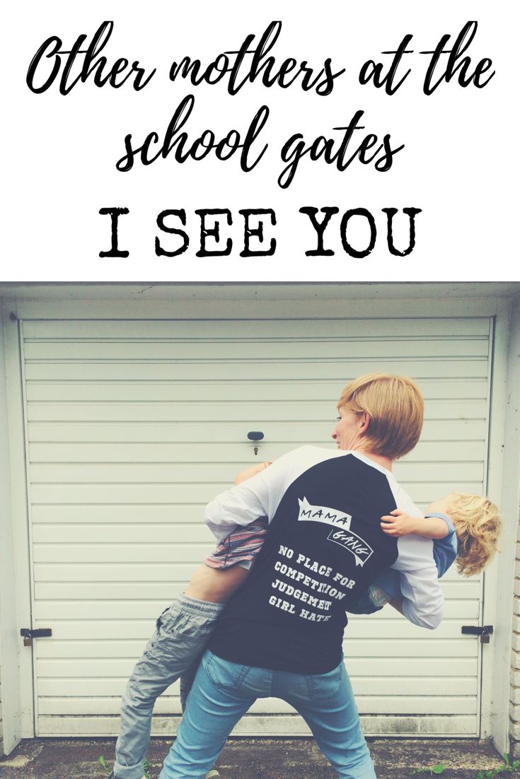 Other mothers at the school gate I see you - how to be positive about other mothers