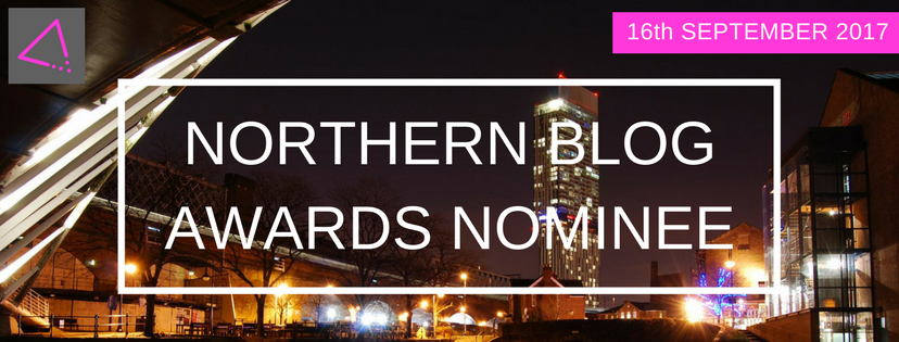 I'm a finalist at the Northern Blog Awards 2017 please vote for me