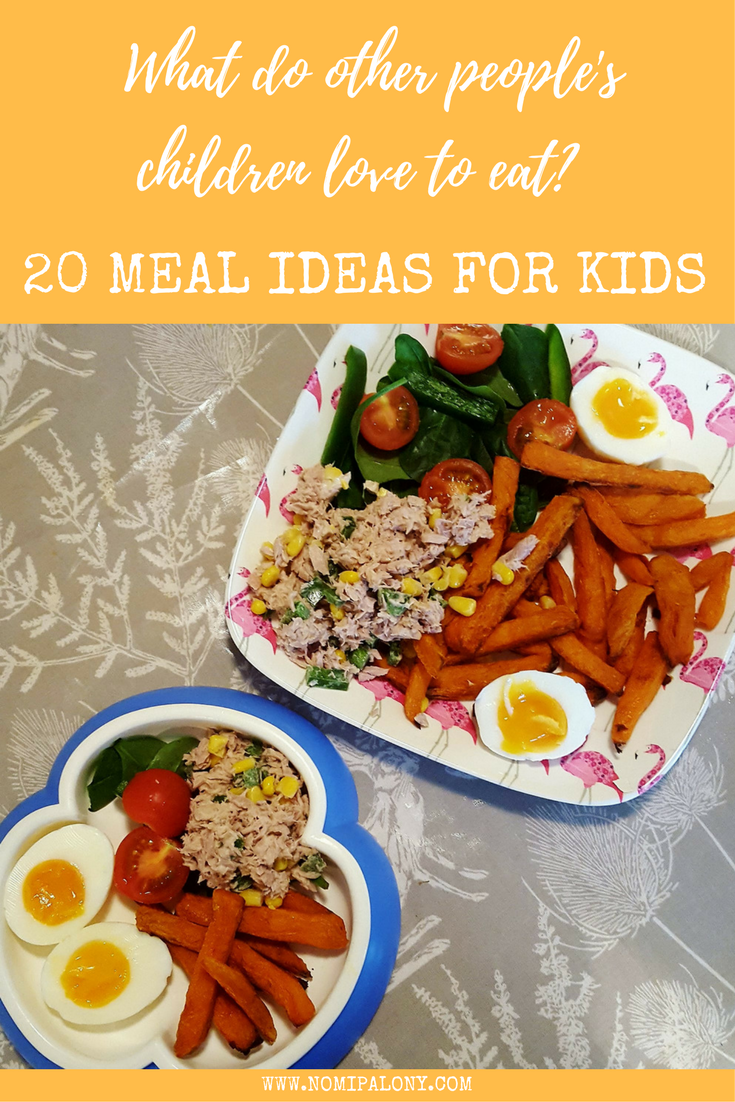 What do other people's children eat? 20 meal ideas for kids