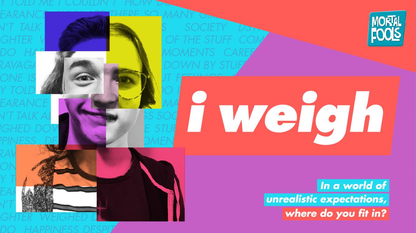 AD: I weigh – the theatre show about self image you have to see