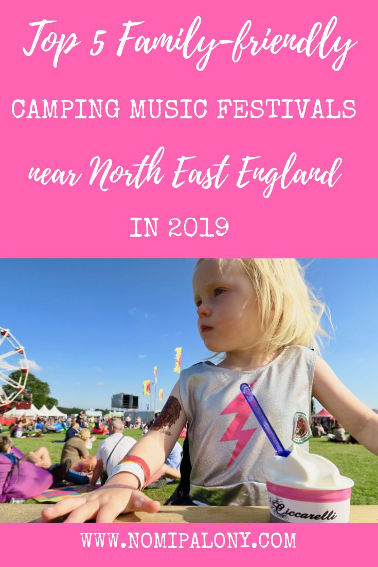 Top 5 family friendly music camping festivals near North East England in 2019