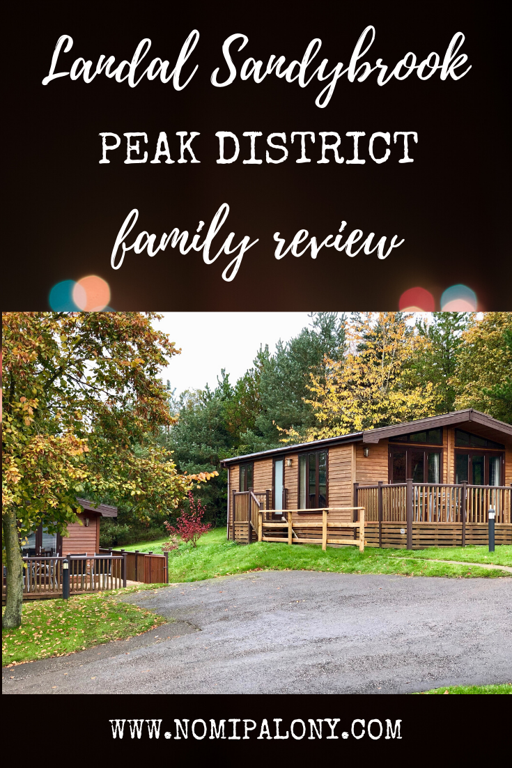 AD: Landal Sandybrook Peak District family review - a relaxing autumnal long weekend break,