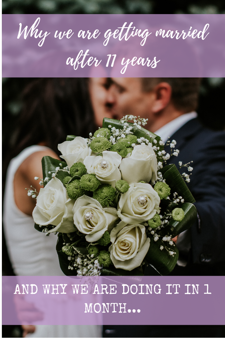 Why we decided to get married after 11 years - and are doing it in a month